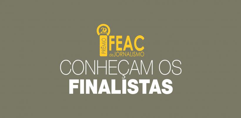20º Prêmio Fundação FEAC de Jornalismo divulga finalistas